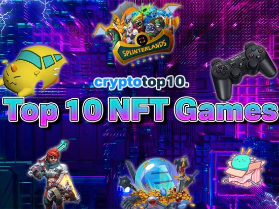 Top 10 NFT Games