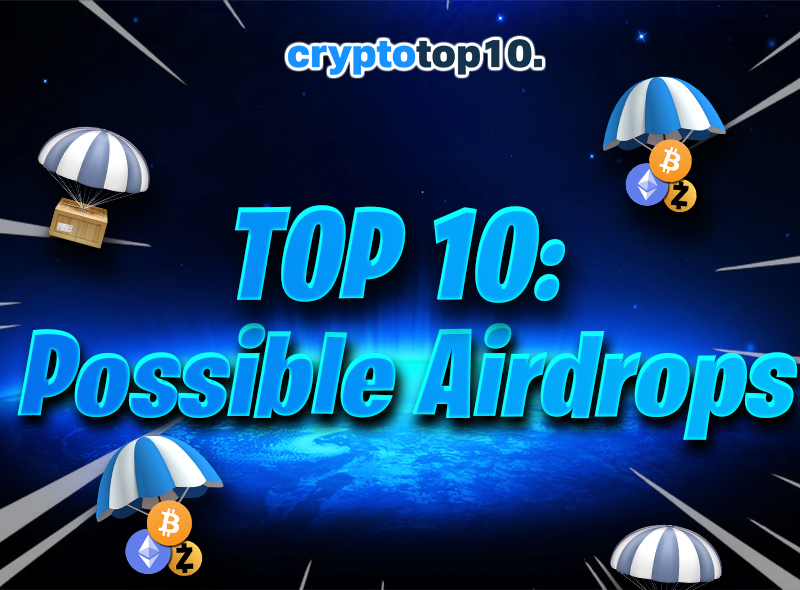 Top 10 Possible Airdrops
